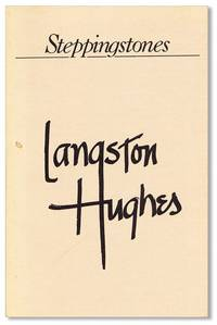 Langston Hughes: A Tribute. February 1, 1902 - May 22, 1967 [Steppingstones, Winter, 1984]
