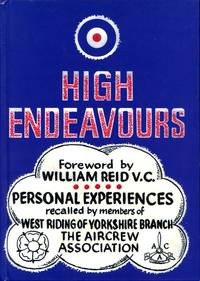 image of High Endeavours: Personal Experiences Recalled by Members