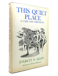 THIS QUIET PLACE A Cape Cod Chronicle
