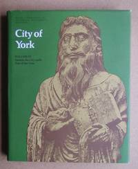 image of An Inventory of the Historical Monuments in the City of York. Volume IV: Outside the City Walls East of the Ouse.