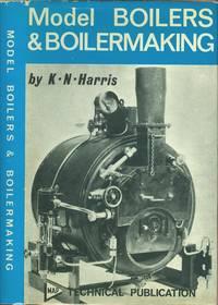 Model Boilers and Boilermaking