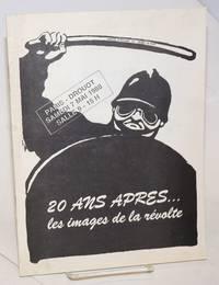 20 ans après... les images de la révolte