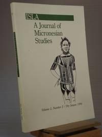 ISLA: A Journal of Micronesian Studies, Vol. 2, No. 2