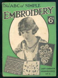The A.B.C. Of Simple Embroidery: Lady's Companion Household Series No.5