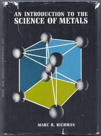 An Introduction to the Science of Metals