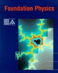 Foundation Physics (Cambridge Modular Sciences)