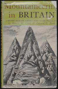 Mountaineering in Britain, A History from the Earliest Times to the Present Day