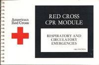 Red Cross CPR Module : Respiratory and Circulatory Emergencies