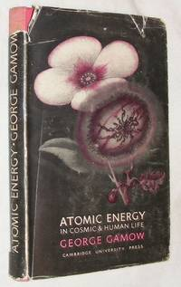 image of Atomic Energy in Cosmic & Human Life: Fifty Years of Radioactivity