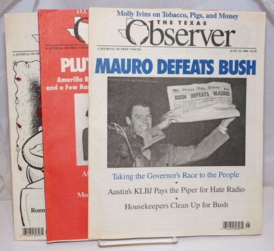 Austin, TX: Texas Observer, 1998. Magazine. Three issues of the magazine from 1998. Issues present a...