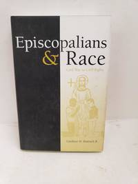Episcopalians and Race: Civil War to Civil Rights (Religion in the South)