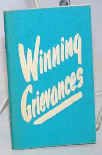 image of Winning Grievances; A picture strip that illustrates winning grievance procedure