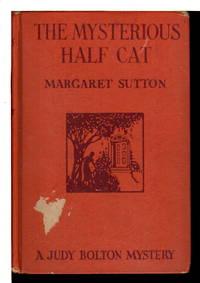 THE MYSTERIOUS HALF CAT: A Judy Bolton Mystery #9.