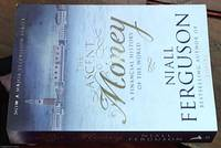 The ascent of money – a financial history of the world by  Niall Ferguson - Paperback - First Edition - 2008 - from Syber's Books ABN 15 100 960 047 (SKU: 0271867)