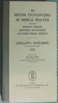 The British Medical Encyclopaedia Of Medical Practice Cumulative Supplement 1952