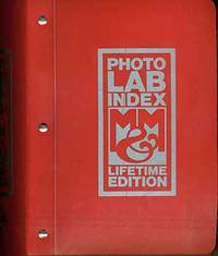 Photo Lab Index Lifetime Edition: The Cumulative Formulary of Standard Recommended Photographic Procedures by Liliane DeCock (Editor); Morgan & Morgan (Publisher) - First Edition - from Alan Wofsy Fine Arts and Biblio.com