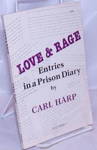 image of Love_Rage: entries in a prison diary