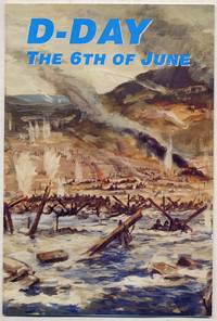 D-Day: The 6th of June