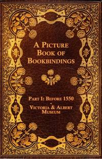 Picture Book of Bookbindings Part I: Before 1550