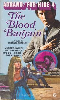 The Blood Bargain (Series: Adrano / For Hire 4.)