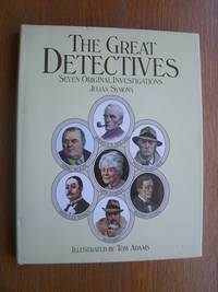 The Great Detectives: Seven Original Investigations by  Julian Symons - First Canadian edition first printing - 1981 - from Scene of the Crime Books, IOBA (SKU: 17503)