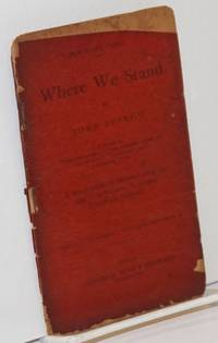 image of Where we stand; A lecture, originally delivered under the title: