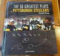 image of The 50 Greatest Plays in Pittsburgh Steelers Football History