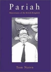 Pariah: Misfortunes of The British Kingdom