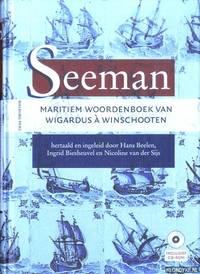Seeman. Maritiem Woordenboek van Wigardus à Winschooten + CD by  Hans & Ingrid Biesheuvel & Nicoline van der Sijs Beelen - Paperback - 2011 - from Klondyke and Biblio.co.uk