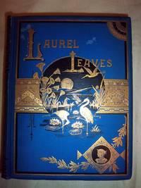 Laurel Leaves: Original Stories, Poems, and Essays