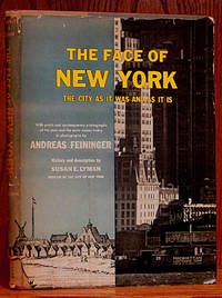 image of Face of New York: The City as It Was and as It Is (SIGNED)