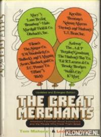 The Great Merchants. America's Foremost Retail Institutions and The People Who Made Them Great