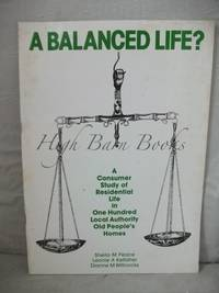 A Balanced Life? A Consumer Study of Residential Life in One Hundred Local Authority Old...