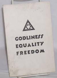 Godliness equality freedom