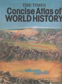 """Times"""" Concise Atlas of World History"""