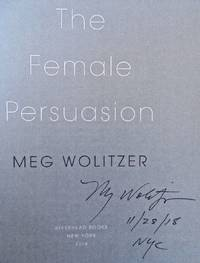 FEMALE  PERSUASION (SIGNED, DATED, NYC)