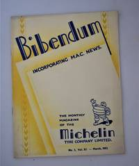 Bibendum: The House Magazine of the Michelin Tyre Co Ltd Stoke On Trent { Incorporating M.A.C News }: Number No 3,  Vol XI  March 1952
