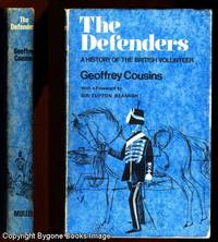 THE DEFENDERS A History of the British Volunteer