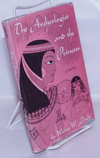 image of The Archeologist and the Princess: a novel