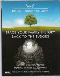 image of Who Do You Think You Are? Trace Your Family History Back to the Tudors