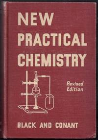 New Practical Chemistry. As Applied to Modern Life. Revised Edition