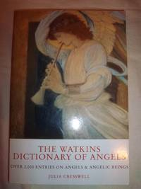 The Watkins Dictionary of Angels