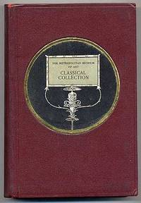 Handbook of The Classical Collection: The Metropolitan Museum of Art