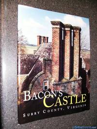 Bacon's Castle Surrey County Virginia (Research Bulletin (Association for the Preservation of Virginia Antiquities), 3.)