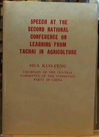 image of Speech at the second National Conference on Learning from Tachai in Agriculture -- December 25, 1976
