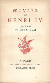 Oeuvres, Lettres et harangues