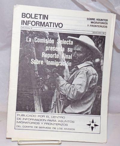 Mexico City: El Centro de Informacion para Asuntos Migratorios y Fronterizos del Comite de Servicio ...