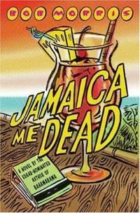 Jamaica Me Dead