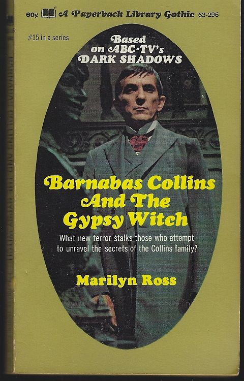 BARNABAS COLLINS AND THE GYPSY WITCH, Ross, Marilyn