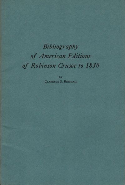 Worcester: American Antiquarian Society, 1935. Reprint. Paperback. Orig. blue/gray printed wrappers....